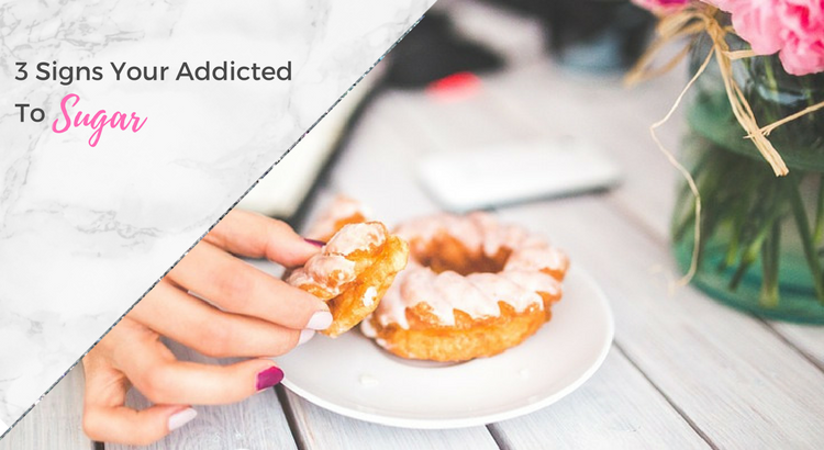 3 Common Signs You May Be Addicted To Sugar + Video
