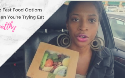 Top Fast Food Options To Eat When You're Trying To Be Healthy +Video