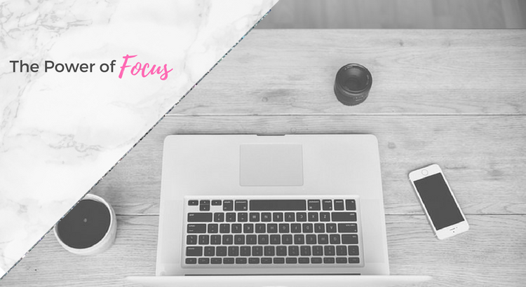 The Power of Focus and What It Can Do For You + Video